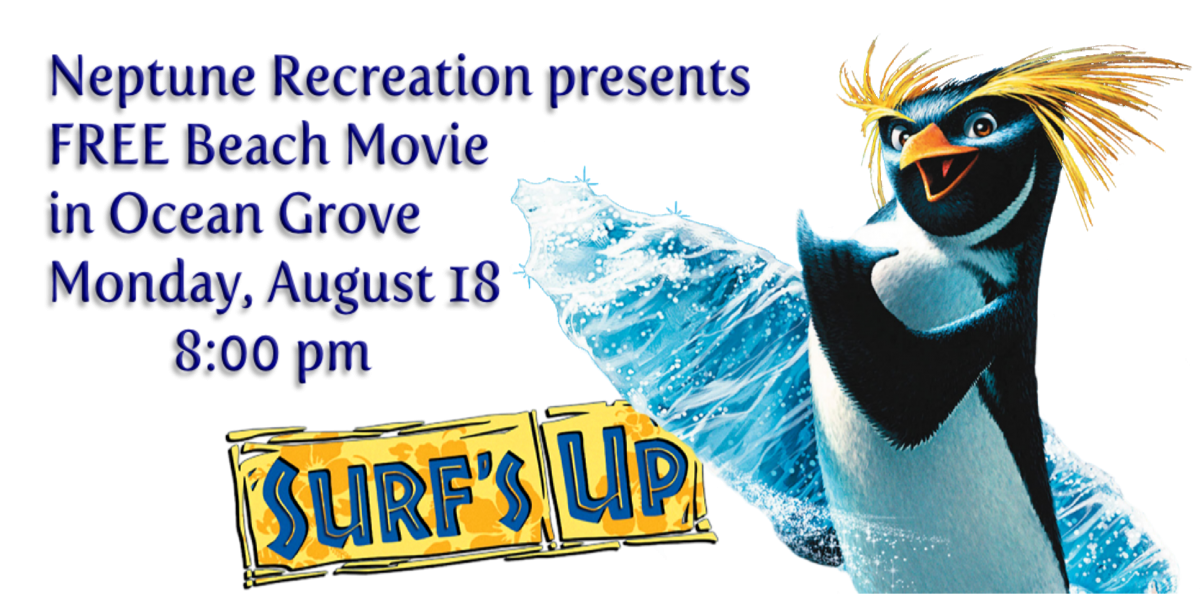 Surf S Up Free Beach Movie In Ocean Grove Neptune Township